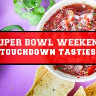 Super Bowl Weekend: Touchdown Recipes