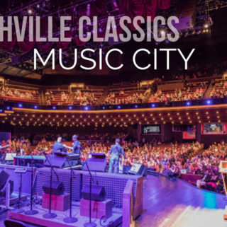 Nashville Classics - Music City - Grand Ole Opry